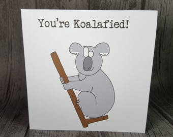 "Koala animal pun ""You're Koalafied!"" Congratulations Greetings Card by Relephant Cards. Customisable. Square, white, blank with envelope"