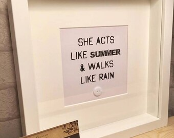 She acts like summer & walks like rain / train song quote
