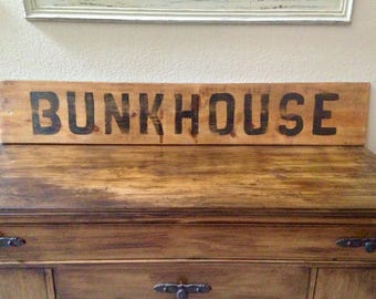Bunkhouse Hand Painted  Wooden Sign