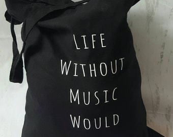 Life Without Music Bag, Music Bag, Music Gift, Music Lover, Music Pun Tote
