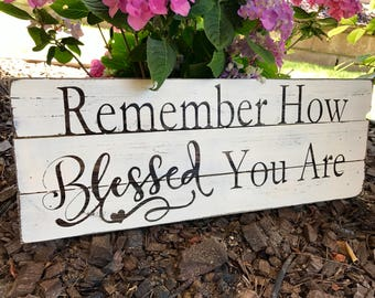 Remember How Blessed Sign