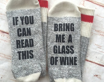 Bring Me a Glass of Wine Socks - If You Can Read This Bring Me Wine - Christmas Gift - Christmas Gift for Mom - Christmas Gift for Her