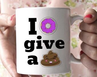 Funny Poop Mug, Funny Coffee Mug, Birthday Gift