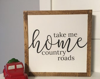 Take me home country roads {SMALL}