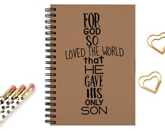 Spiral journal notebook for God loved the world christian message