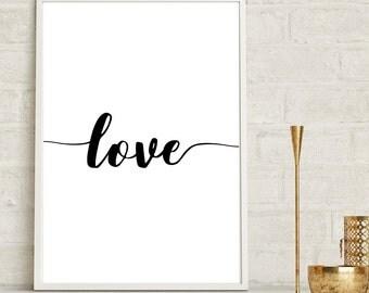 Love Print, Inspirational Love Print, Black and White Typographic Home Decor Print, Wall Art Print, Valentines Print, Monochrome Print