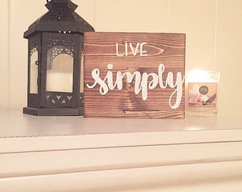 Home decor farmhouse decor rustic decor rustic sign wood sign wooden sign live simply sign home decor sign home goods gifts rustic wood sign