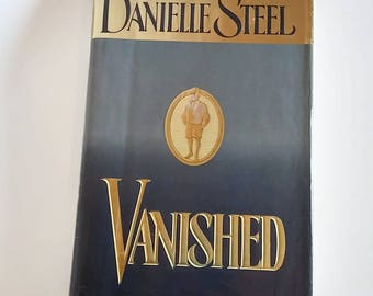Vanished by Danielle Steel   Hardcover  1st Edition   Drama