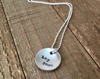 "Hey Jude-Hey Jude necklace-3/4"" necklace handstamped necklace-Beatles-gift"