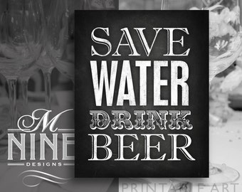 Chalkboard Party Signs / Save Water Drink Beer / Printable Sign Downloads, Chalkboard Party Printables, Chalk Party Sign BWC10