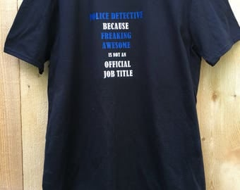Police Detective Shirt, Police Officer, Cop, Police Gifts