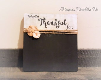 Today, I am thankful for // Wood // Chalkboard