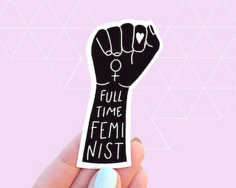 Full-Time Feminist Vinyl Sticker