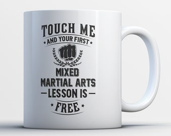 Mixed Martial Arts Coffee Mug - Martial Arts Gifts - Buy Mixed Martial Arts Mug - Mixed Martial Arts Gifts For Him and Her - MMA