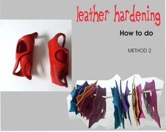 How to leather hardening - METHOD 2