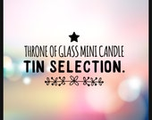 Throne Of Glass Mini Candle Tin Selection