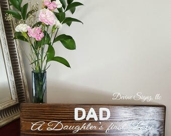 Dad, daughters first love and a sons hero-Fathers day signs-dad quotes-gifts for dad-painted signs-home decor-home and living-handmade signs