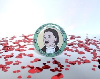 Judy Garland / Dorothy Gale - 58mm - Badge