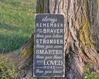 Always Remember You are Braver Winnie the Pooh Wood Sign Quote Vinyl Decal Wood Sign