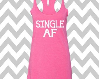 Single AF Tank Top Valentines Day Clothing Exercise Tank Wine Tee Brunch Tank Workout Top Cute Womens Gym Tank Valentines Shirt