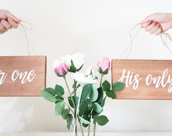 Her one and His only signs.  Wedding sign. Wooden sign. Bride and groom sign. Wedding decor. Couple gift.