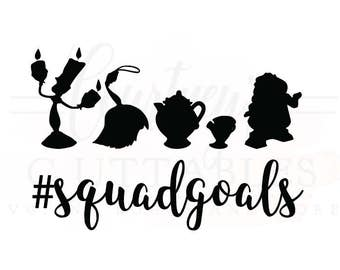 Squad Goals svg/ Beauty and the Beast Squad Goals SVG/ Disney Princess/ Disney SVG File. PNG/ dxf file