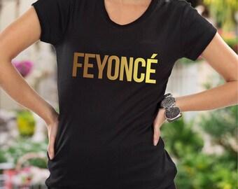 Feyonce shirt / bride shirts / bridal party shirts / wifey shirts / bridesmaid shirts / fiance shirts / team bride shirts / feyonce