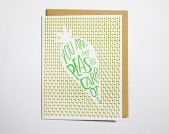 You Are My Peas and Carrots Letterpress Greeting Card