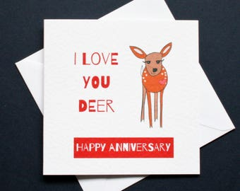 I love you card, love you anniversary card, love you deer, I love you deer card, anniversary deer, anniversary dear, I love you dear card