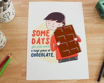 """Illustration print - """"You just need chocolate"""" - A4/A5 or A6 Digital fine art print, funny illustration, wall art."""