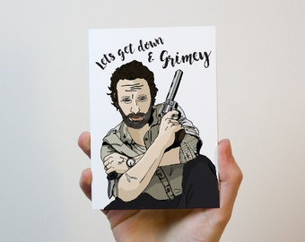 The Walking Dead Card   Lets Get Down and Grimey   Rick Grimes Valentines Card