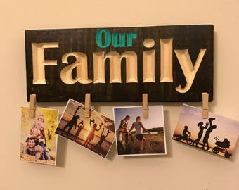 "Our Family"" Wood and Clothespins Picture Display"