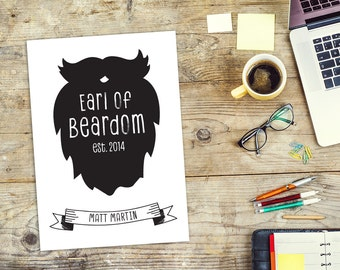 Personalised Earl of Beardom Framed Print, Father's Day Print, Gift for Dad, Beard and Moustache, Gift for Him, Print for Him