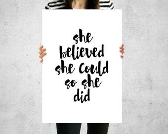 Print - She Believed She Could So She Did - Wall Art, Contemporary, 5 Sizes, Home Decor