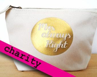 "Makeup bag ""Mrs always Right"", pen case, pencil pouch, utility bag, cosmetic bag, pencil case , purse, teacher, teacher bag, teacher gift"