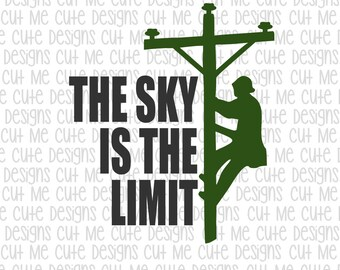SVG DXF PNG cut file cricut silhouette cameo scrap booking Lineman The Sky Is The Limit