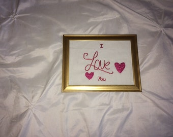 Embroidered and framed  'I Love You'