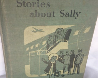 Vintage Children's Book/Stories About Sally/1949/vintage book/child's book/child's room decor/children's library/CLEARANCE