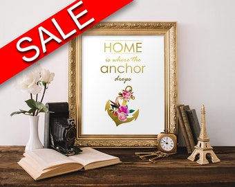 Wall Art Home Is Where The Anchor Drops Digital Print Home Is Where The Anchor Drops Poster Art Home Is Where The Anchor Drops Wall Art