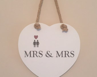Mrs & Mrs hanging heart plaque