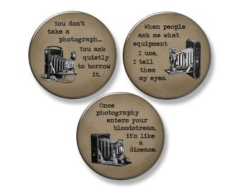 "PHOTOGRAPHY SAYINGS Fridge Magnet Set - 3 Large 2.25"" Round Magnets (Set #3)"