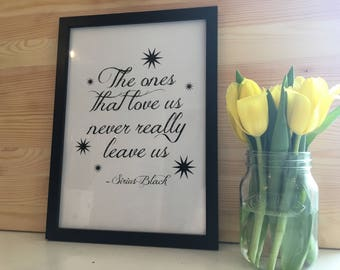 Harry Potter Inspired Sirius Black Quote Black And White Typography Framed Print