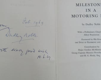 Milestones in a Motoring Life. Dudley Noble. Signed. 1st edition.