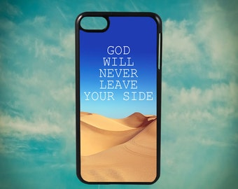 God Will Never Leave Your Side Religious Quote for Apple iPod Touch 4th Generation, iPod 5th Generation and iPod 6th Generation iPod Case