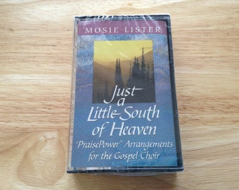 Just a Little South of Heaven-By Mosie Lister