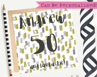 50th Birthday Card/Male/Personalised/Greeting Card/Blank/Keepsake
