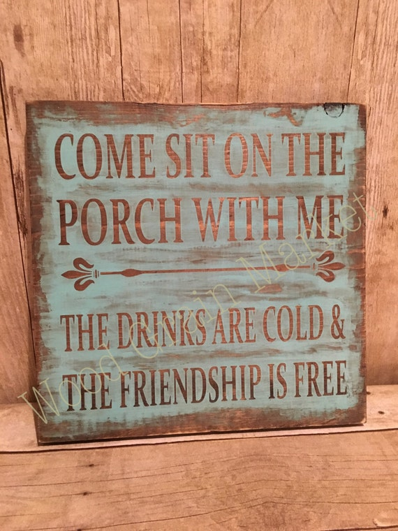 Come Sit on the Porch with Me Handpainted Wooden Sign