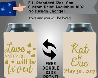 Love And You Will Be Love Names Date Collapsible Neoprene Can Cooler Double Side Print (W212)