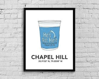 Chapel Hill He's Not Here Blue Cup Print, UNC Print, Hes Not Here, UNC Illustration