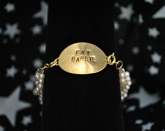 Fat Barbie Bracelet